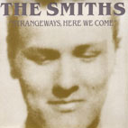 The Smiths: Strangeways, Here We Come