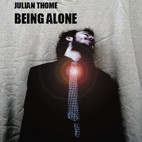 Julian Thome: Being Alone