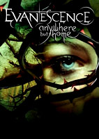 Evanescence: Anywhere But Home [DVD]