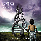 Funeral for a Friend: Memory and Humanity