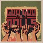 Goo Goo Dolls: Volume 2