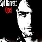 Syd Barrett: Opel