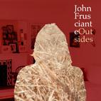 John Frusciante: Outsides