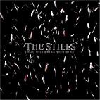 The Stills: Logic Will Break Your Heart