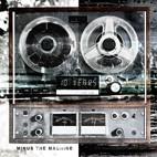 10 Years: Minus The Machine