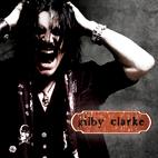 Gilby Clarke: Gilby Clarke
