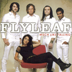 Flyleaf: Much Like Falling