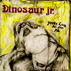 Dinosaur Jr.: You're Living All Over Me