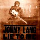 Jonny Lang: Lie To Me