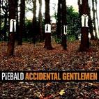 Piebald: Accidental Gentlemen