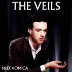 The Veils: Nux Vomica