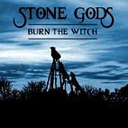 Stone Gods: Burn The Witch