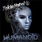 Tokio Hotel: Humanoid