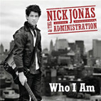 Nick Jonas & the Administration: Who I Am
