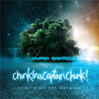 Chunk! No, Captain Chunk!: Something For Nothing