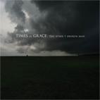 Times Of Grace: The Hymn Of A Broken Man