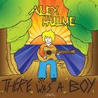Alex Hulme: There Was A Boy