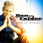 Don Felder: Road To Forever