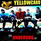 Yellowcard: The Underdog