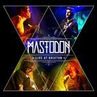 Mastodon: Live at Brixton