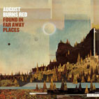 August Burns Red: Found In Far Away Places
