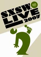 Misc: SXSW Live 2007 [DVD]