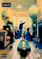 Oasis: Definitely Maybe [DVD]