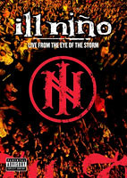 Ill Niño: Live From The Eye Of The Storm [DVD]