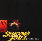 Shadows Fall: Of One Blood