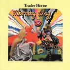 Trader Horne: Morning Way