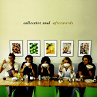 Collective Soul: Afterwords