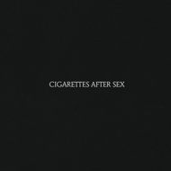 Cigarettes After Sex: Cigarettes After Sex