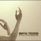 Mortal Treason: A Call To The Martyrs