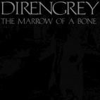 Dir en grey: The Marrow Of A Bone
