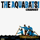 The Aquabats!: Charge!!