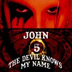 John 5: The Devil Knows My Name