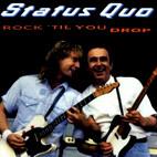 Status Quo: Rock 'Til You Drop