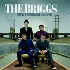 The Briggs: Back To Higher Ground