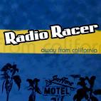 Radio Racer: Away From California
