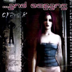 And Oceans: Cypher