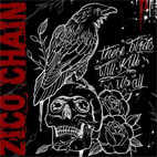 The Zico Chain: These Birds Will Kill Us All EP