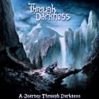 Through Darkness: A Journey Through Darkness