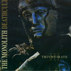 The Monolith Deathcult: Trivmvirate