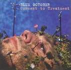 Blue October: Consent To Treatment