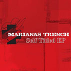 Marianas Trench: Self Titled