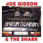 Joe Gideon And The Shark: Harum Scarum