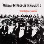 Fountains of Wayne: Welcome Interstate Managers