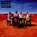 Muse: Black Holes & Revelations