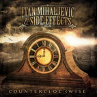 Ivan Mihaljevic & Side Effects: Counterclockwise