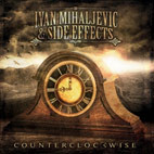 Ivan Mihaljevic & Side Effects: Counterclockwise